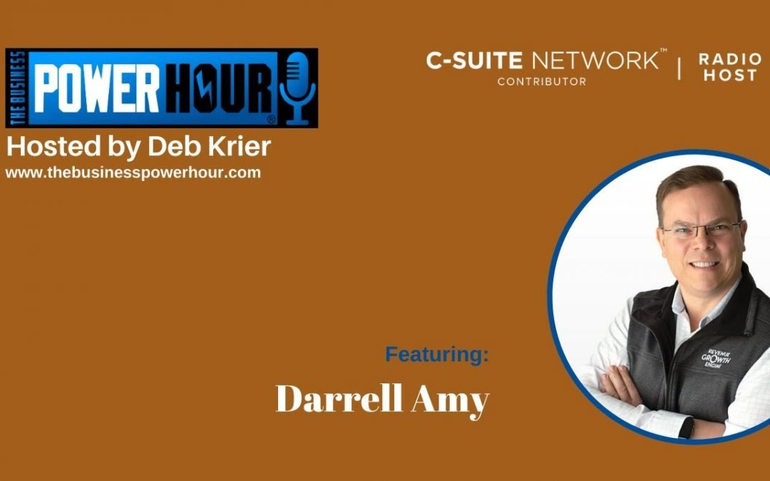 Darrell Amy on The Business Power Hour
