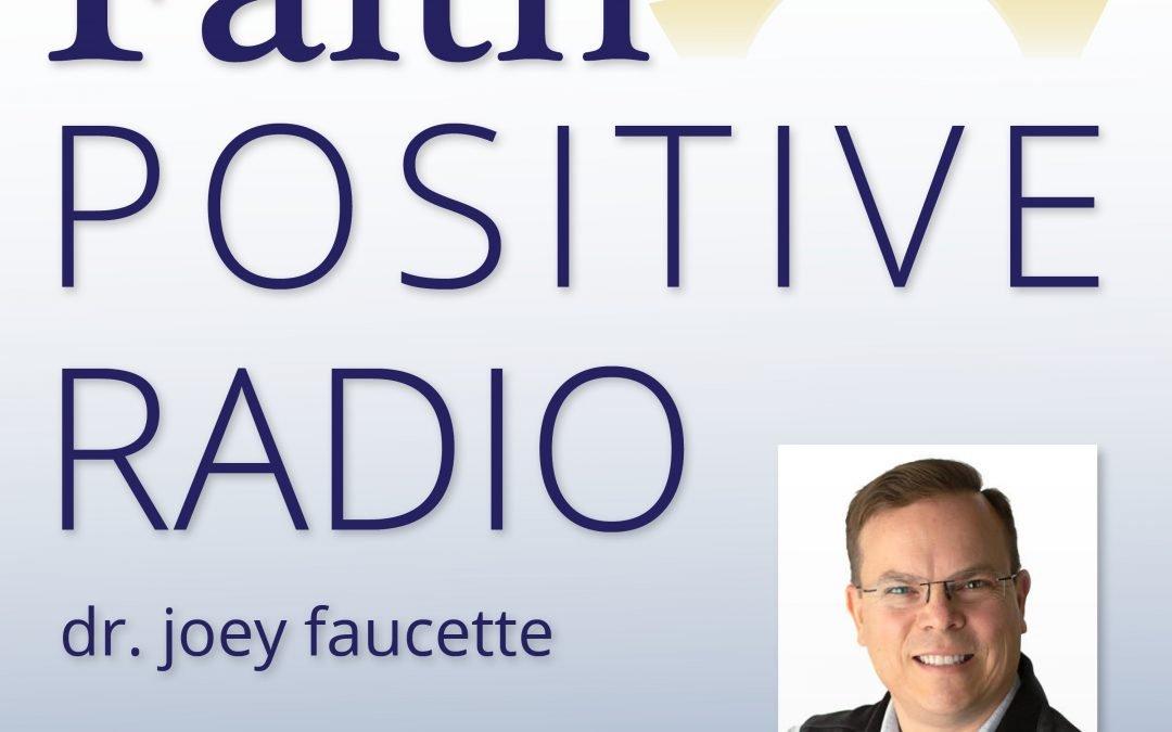 Faith Positive Radio: Darrell Amy