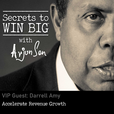 Accelerate Revenue Growth with VIP Guest: Darrell Amy