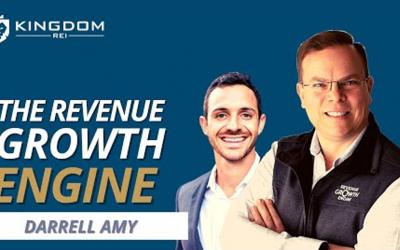 Kingdom REI : Revenue Growth Engine with Darrell Amy
